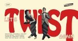 Let's Twist Again, czyli szalona prywatka w amerykańskim stylu