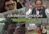 """Jak dobrze pamiętasz serial """"Alternatywy 4""""? [QUIZ]"""