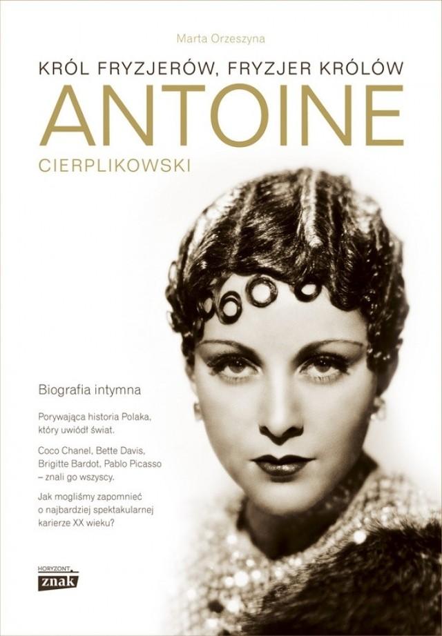 Porywająca kariera, zmysł do interesów i uczuciowa naiwność połączona z ledwo skrywanym homoseksualizmem składają się na fascynujące losy Antoine spisane dla wydawnictwa Znak Horyzont przez Martę Orzeszynę.