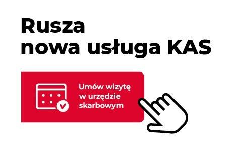 Umów wizytę w urzędzie skarbowym, czyli usługa podlaskiej KAS będzie dostępna w całym kraju