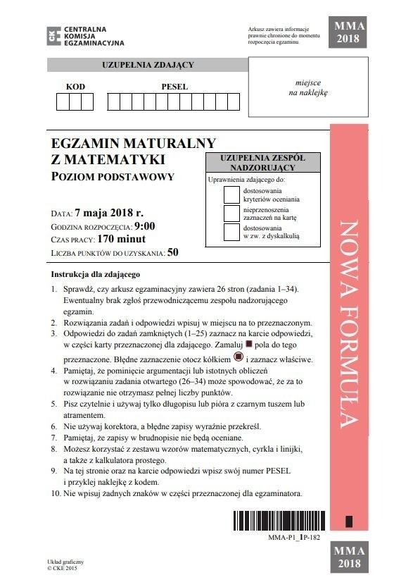 MATURA 2018 Z MATEMATYKI: [ODPOWIEDZI, ARKUSZE CKE] Centralna Komisja Egzaminacyjna publikuje arkusze, odpowiedzi, rozwiązania