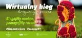 BiegaMy osobno, pomagaMy razem, zawody charytatywne Fundacji dla Uniwersytetu Medycznego w Łodzi. Wpisowe dla centrum pediatrii przy Spornej