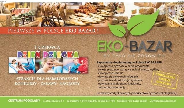 Eko Bazar – by żyło się zdrowiej…