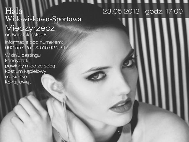 W czwartek po południu w hali sportowo-widowiskowej w Międzyrzeczu odbędzie się casting do ćwierćfinałów Miss Polski i Miss Polski Nastolatek.