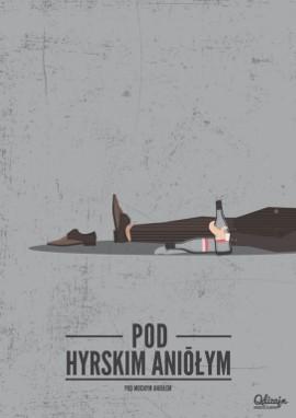 Pod Mocnym Aniołem W śląskiej Wersji Najnowsze Plakaty