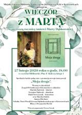 Wieczór z Martą w Krzeszowicach. Wspomnienie w pierwszą rocznicę śmierci