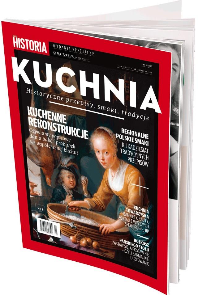 Oto pierwsze wydanie specjalne Naszej Historii - w całości poświęcone wspaniałej polskiej sztuce kulinarnej!