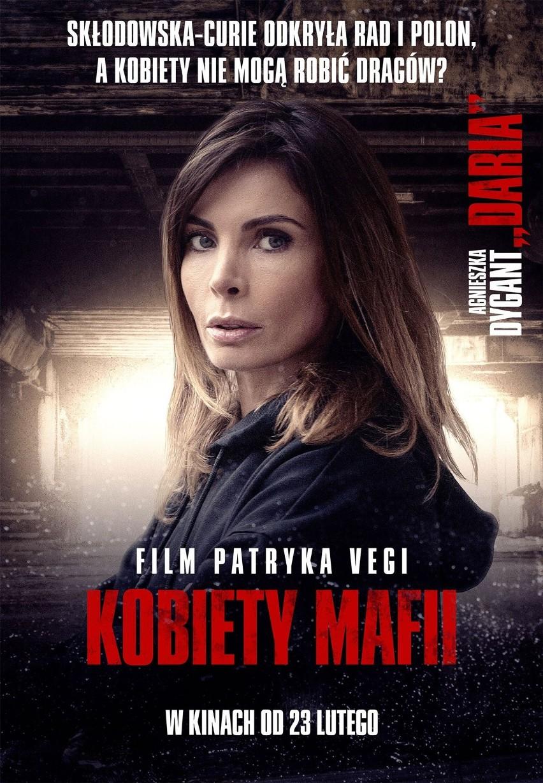 """""""Kobiety mafii"""". Mocne hasła na plakatach nowego filmu Patryka Vegi"""