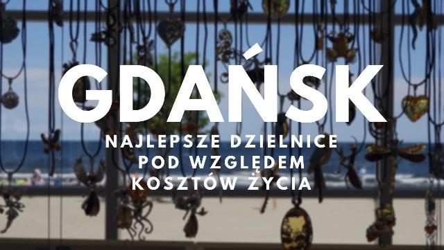 Najlepsze dzielnice w Gdańsku pod względem kosztów życia. W których rejonach miasta warto zamieszkać?