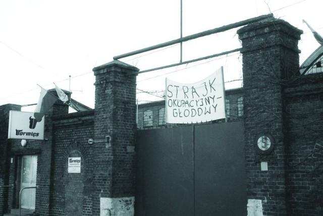 Akcja okupacyjna trwała aż do października 1999 r. W tym czasie zakład sprzedano.