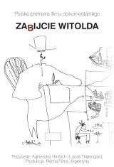 """""""Zabijcie Witolda"""" w Multikinie. To relacje ostatnich świadków argentyńskiej biografii Gombrowicza"""