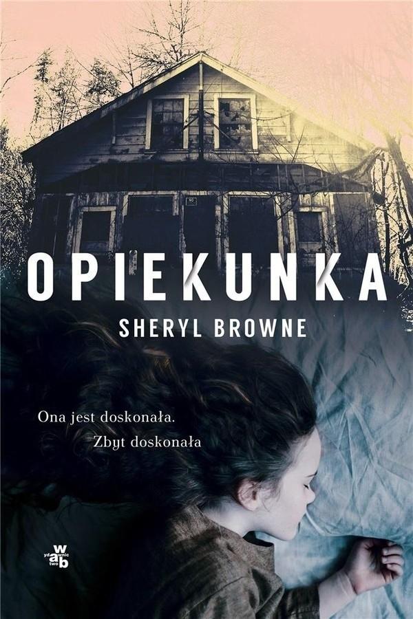 Sheryl Browne – Opiekunka
