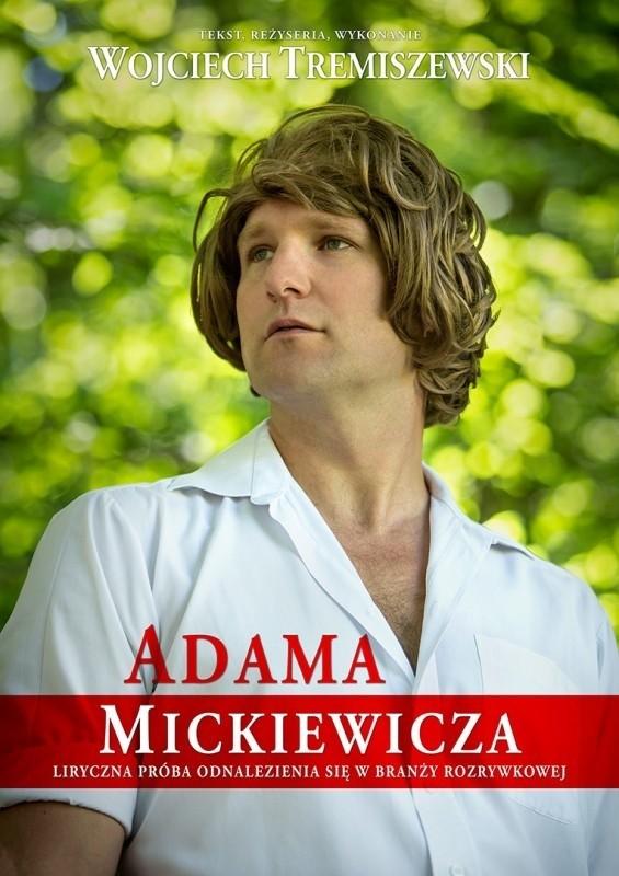 Adam Mickiewicz Pojawi Się W Ch Forum Ulicznicy W Natarciu