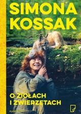 Niezwykłe zioła i zwierzęta Simony Kossak
