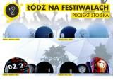 Łódź ma się promować na festiwalach muzycznych. Przygotowano specjalne namioty