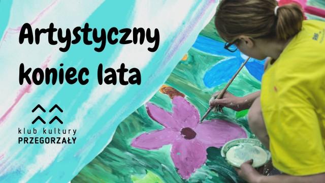 Na zakończenie lata w Klubie Kultury Przegorzały odbędą się warsztaty artystyczne dla dzieci