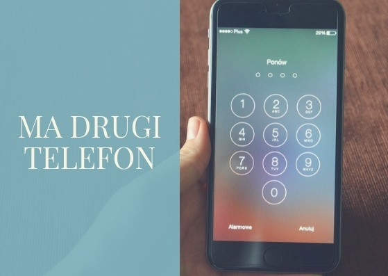 Ma drugi telefon, albo zmienił kod do tego, który już ma?...