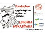 """""""Lubuska wskazówka"""" - bezpłatna pomoc psychologiczna, prawna i społeczna oraz cykl warsztatów plastycznych ARTYSTĄ BĄDŹ"""