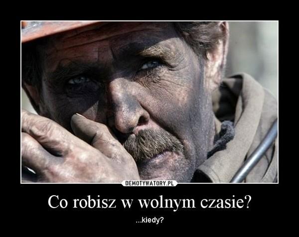 Barbórka Memy Dzień Górnika świętuje Dzisiaj Cała Polska