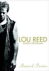 Howard Sounes – Lou Reed. Zapiski z podziemia