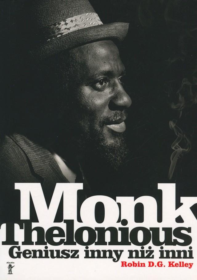 Robin D.G. Kelley – Thelonious Monk. Geniusz inny niż inni