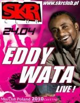 Eddy Wata wystąpi w sobotę w Obszy i Wietlinie III