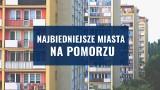 Oto najbiedniejsze miasta w województwie pomorskim! Tu żyje się najskromniej! Gdzie przypada najmniej pieniędzy na mieszkańca?