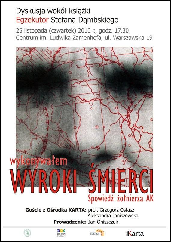 """Najnowsza książka Ośrodka Karta """"Egzekutor"""" Stefana Dąmbskiego to wstrząsające świadectwo, o którym sam autor napisał: Zdaję sobie sprawę, że wielu Czytelników tej książki zacznie kręcić głową z niedowierzaniem i posądzi mnie o grubą przesadę."""