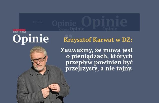 Krzysztof Karwat: wydaje się, że - przynajmniej na niewielką skalę - uruchomienie grupki trolli serwujących czarną propagandę nie jest trudne. Chyba też nie jest zbyt ryzykowne, skoro jak dotąd obyło się bez głośnych procesów.