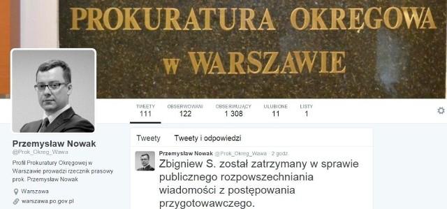 Rzecznik prasowy Prokuratury Okręgowej w Warszawie, Przemysław Nowak poinformował na Twitterze o zatrzymaniu Zbigniewa S. w sprawie publicznego rozpowszechniania wiadomości z postępowania przygotowawczego.