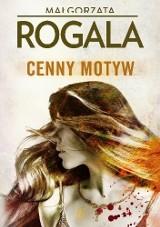 Małgorzata Rogala – Cenny motyw. Oszuści z lombardu zabijają