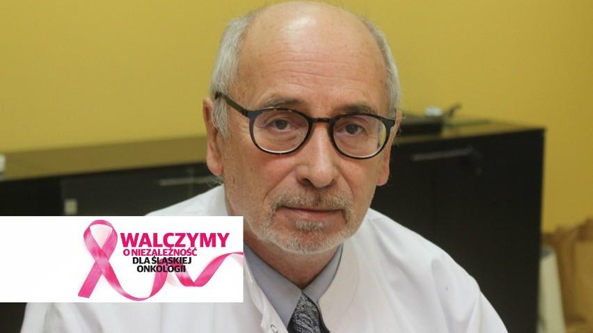 Sterowanie przez centralę taką placówką jak Gliwice to przeżytek - mówi prof. Bogusław  Maciejewski, były dyrektor Instytutu Onkologii  w Gliwicach.