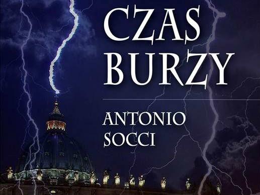 "Fragment okładki ""Czasu burzy"" Antonio Socci."