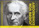 Nowa książka o postaci i twórczości Josepha von Eichendorffa