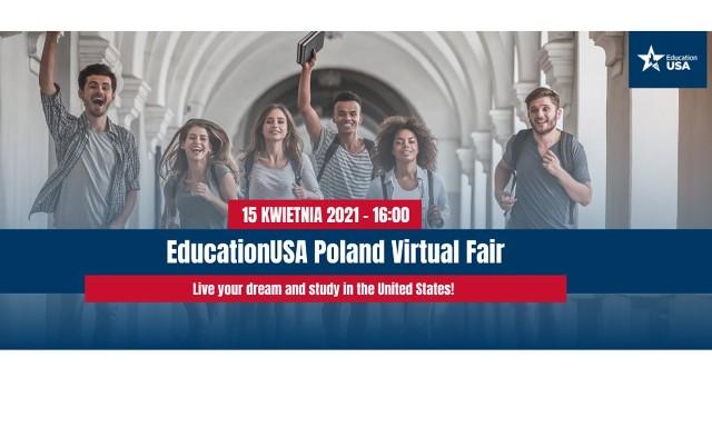 Ambasada Stanów Zjednoczonych w Warszawie zaprasza uczniów, nauczycieli oraz rodziców na targi edukacyjne EducationUSA Poland Virtual Fair, które odbędą się 15 kwietnia (w godz. 16-20) w formule online.
