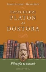 Książka: Przychodzi Platon do doktora. Filozofia w żartach