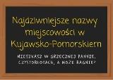 Najdziwniejsze nazwy miejscowości w Kujawsko-Pomorskiem [lista]