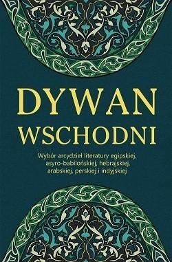 Dywan Wschodni Wybór Arcydzieł Literatury Egipskiej Asyro