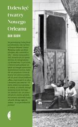 Dan Baum – Dziewięć twarzy Nowego Orleanu