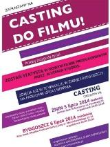 Chcesz zagrać w filmie? Przyjdź na casting! [sprawdź szczegóły]