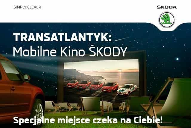 W Wielkopolsce ruszyły seanse filmowe w ramach Mobilne Kino Skody, organizowane przez festiwal filmowy Transatlantyk i Skodę