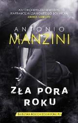 Antonio Manzini – Zła pora roku. Śledztwa Rocco Schiavone #3. We Włoszech leje i deszcz i policjant