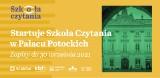 Co piszczy we współczesnej poezji, dramacie czy prozie? Startuje Szkoła Czytania w Pałacu Potockich w Krakowie