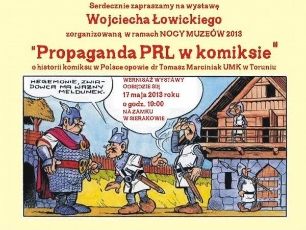 """""""Propaganda PRL w komiksie"""" – to tytuł wystawy, która otwarta zostanie w piątek w muzeum w Sierakowie pod Międzychodem."""