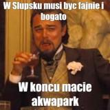 Z czego w Internecie znany jest Słupsk? Akwapark, Robert Biedroń i ... Zobaczcie najnowsze memy o Słupsku 11.04.2021