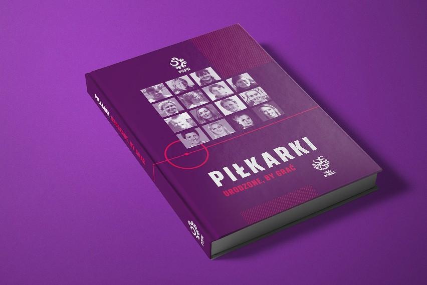 """""""Piłkarki. Urodzone, by grać"""" – pobierz darmową publikację o kobiecej piłce nożnej w Polsce! [SPORTOWA PÓŁKA]"""