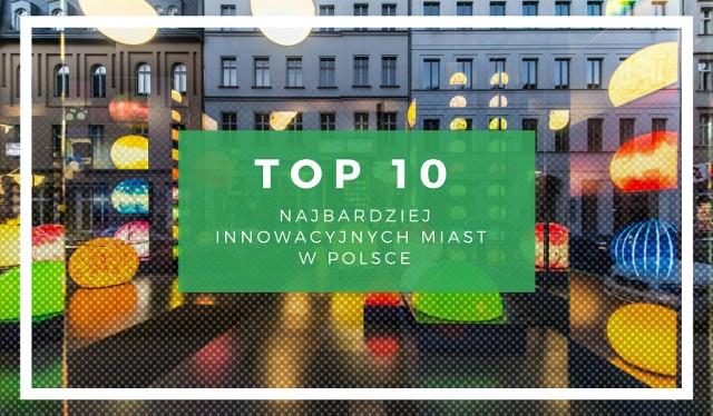 """Najbardziej innowacyjne miasta w Polsce w 2018. Zobacz które miasta pojawiły się w rankingu """"Forbesa"""" na kolejnych slajdach galerii >>>"""