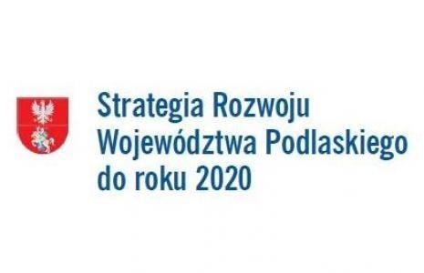 Tydzień spotkań - konsultacji Strategii Rozwoju Woj. Podlaskiego