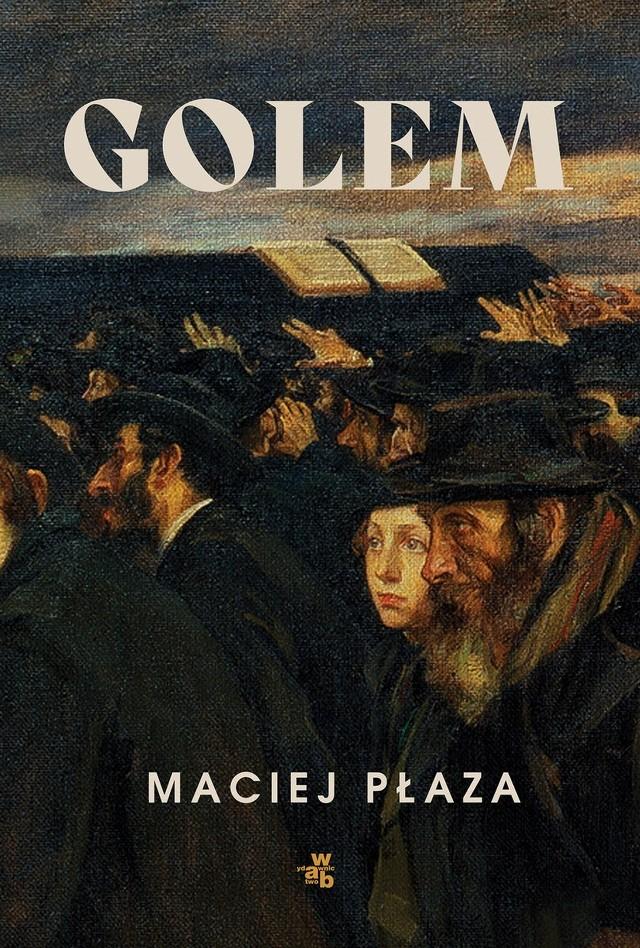 Maciej Płaza – Golem