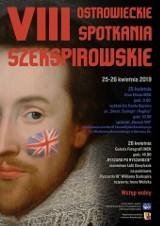 Spotkania z Brexitem, Szekspirem i Henrykiem VII w Ostrowcu. Zaproszenie na VIII Ostrowieckie Spotkania Szekspirowskie